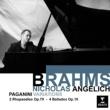 Nicholas Angelich Brahms: Paganini Variations; 2 Rhapsodies, Op.79 & 4 Ballades, Op.10