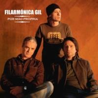 Filarmónica Gil Eu Disse Que Sim (feat. Mónica Ferraz)