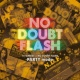 NO DOUBT FLASH セツ泣きBEST×NO DOUBT FLASH -PARTY mode-