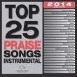 Maranatha! Music Top 25 Praise Songs Instrumental 2014