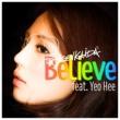 DJ KENKAIDA Believe feat. Yeo Hee (JP Mix)