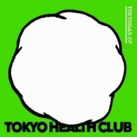 TOKYO HEALTH CLUB TOKYOGAS - MASAYASU Remix