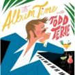 Todd Terje It's Album Time