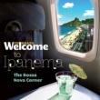 ヴァリアス・アーティスト Welcome To IPANEMA - The Bossa Nova Corner
