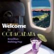 カルリーニョス・ブラウン Welcome To COPACABANA - The Brazilian Melting Pop