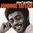 ジョニー・テイラー JOHNNIE TAYLOR/STAX
