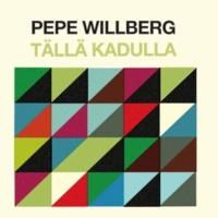Pepe Willberg Tällä kadulla