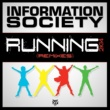 Information Society Running 2K14 (Marcos Carnaval & Paulo Jeveaux Radio Mix)