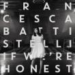 Francesca Battistelli If We're Honest