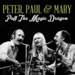 Peter, Paul & Mary Puff the Magic Dragon