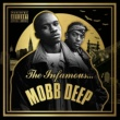 Mobb Deep The Infamous Mobb Deep (Deluxe)