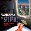ヴァリアス・アーティスト Welcome To SÃO PAULO - Music From A Big City
