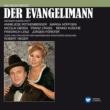 Nicolai Gedda Kienzl: Der Evangelimann [Electrola-Querschnitt] (Electrola-Querschnitt)