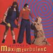 Maxim Turbulenc Zpivanky s Maxim Turbulenc