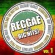 レゲエ・ロッカーズ feat. ブラッドリー・ブラウン Reggae meets Big Hits! Vol.1(レゲエ・アーティストによる洋楽名曲カヴァー集)