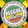 スティール・パルス Reggae meets Big Hits! Vol.2(レゲエ・アーティストによる洋楽名曲カヴァー集)