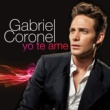 Gabriel Coronel Yo Te Ame