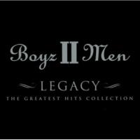 ボーイズIIメン Legacy - The Greatest Hits Collection