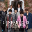 GENERATIONS from EXILE TRIBE NEVER LET YOU GO