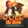 Bo Saris Gold [Deluxe]