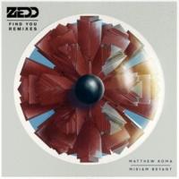 Zedd Find You (feat.マシュー・コーマ/ミリアム・ブライアント) [Syn Cole Remix]