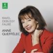 Anne Queffélec Ravel Debussy Fauré