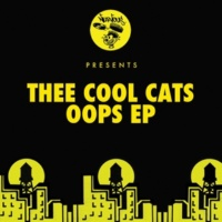 Thee Cool Cats Have Some Fun (Original Mix)