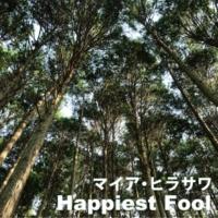 マイア・ヒラサワ HAPPIEST FOOL