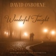 David Osborne Wonderful Tonight: Sentimental Piano Favorites