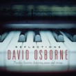 David Osborne Reflections: Timeless Favorites Featuring Piano And Strings