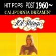 101 Strings Orchestra ヒットポップス1960年以降 夢のカリフォルニア