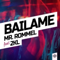 Mr. Rommel Bailame (feat. 2KL) [Radio edit]