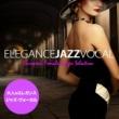 Various Artists 大人のエレガンス・ジャズ・ヴォーカル(European Female Singer Selection)