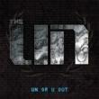The UN UN Or U Out