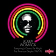 Bobby Womack Everything's Gonna Be Alright - The American Singles 1967-76