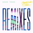 Neon Trees Sleeping With A Friend [Remixes]