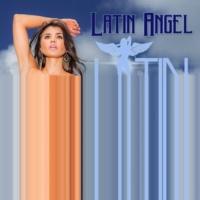 Latin Angels Latin Angel (feat. DA2)