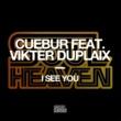 Cuebur I See You (feat. Vikter Duplaix)