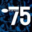 ヴァリアス・アーティスト Blue Note 75