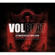 Volbeat Live From Beyond Hell / Above Heaven
