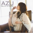 AZU 時間よ止まれ feat. SEAMO
