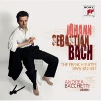 Andrea Bacchetti フランス組曲第1番ニ短調BWV812 / VI.ジーグ