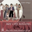 Bay City Rollers Love Songs