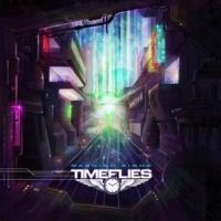 Timeflies I Believe [Album Version]