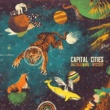 Capital Cities In A Tidal Wave Of Mystery [Deluxe Edition]