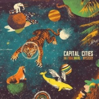 Capital Cities Tell Me How To Live