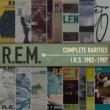 R.E.M. Complete Rarities - I.R.S. 1982-1987