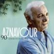 Charles Aznavour 90e Anniversaire - Best Of