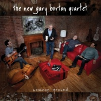 The New Gary Burton Quartet Was It So Long Ago?