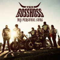 The BossHoss My Personal Song [Single Mix]